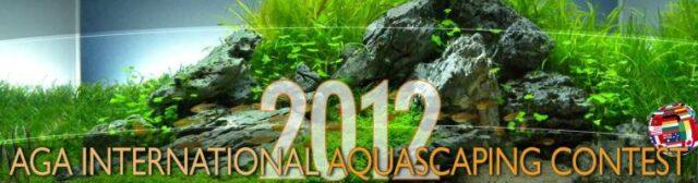AGA International Aquascaping Contest 2012