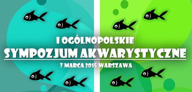 I Ogólnopolskie Sympozjum Akwarystyczne w Warszawie